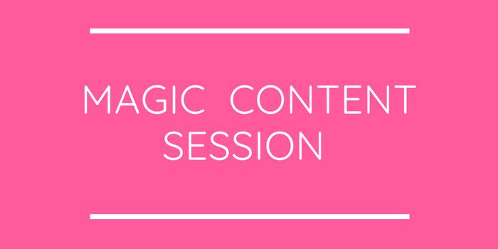 Magic Content Session